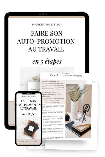 Guide Faire son auto-promotion au travail - aureliefoucart.com